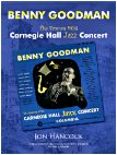 Benny Goodman - The Famous 1938 Carnegie Hall Jazz Concert by Jon Hancock
