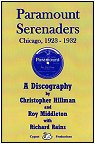 Paramount Serenaders - Chicago 1923-1932 - A Discography by Christopher Hillman and Roy Middleton with Richard Rains