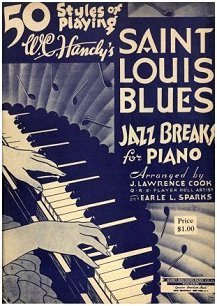50 Styles of Playing W. C. Handy's SAINT LOUIS BLUES Jazz Breaks for Piano - 1934 Cover