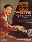 Ferdinand Jelly Roll Morton - The Collected Piano Music by James Dapogny