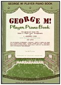 George M! Player Piano Book - click to enlarge