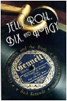 Jelly Roll, Bix, and Hoagy - Gennett Studios and the Birth of Recorded Jazz by Rick Kennedy