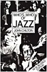 Who's Who Of Jazz by John Chilton